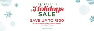 Home for the holidays sale | Pilot Floor Covering